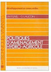 Développement en zones arides ; politiques d'aménagement hydro-agricole - Couverture - Format classique