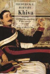 Khiva au galop vers les cites interdites d asie centrale - Intérieur - Format classique