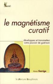 Le magnétisme curatif - Intérieur - Format classique