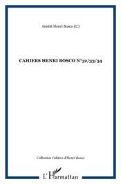 Cahiers henri bosco t.32, t.33, t.34 - Couverture - Format classique