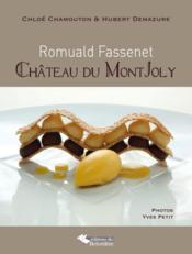 Romuald Fassenet ; château de Mont Joly - Couverture - Format classique