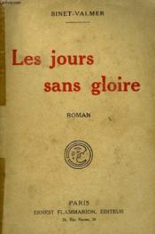 L'Homme Et Les Hommes. Les Jours Sans Gloire. - Couverture - Format classique