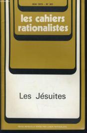 LES CAHIERS RATIONALISTES n°301 : Les Jésuites - Couverture - Format classique