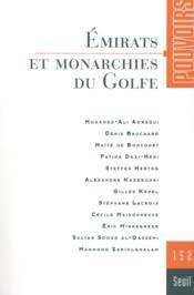 REVUE POUVOIRS N.152 ; émirats et monarchies du Golfe - Couverture - Format classique