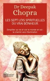 Les sept lois spirituelles du vrai bonheur - Couverture - Format classique