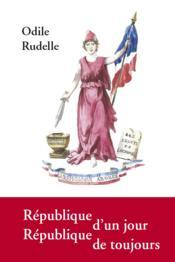 République d'un jour, république de toujours - Couverture - Format classique