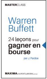 Warren Buffett ; 24 leçons pour gagner en bourse - Couverture - Format classique