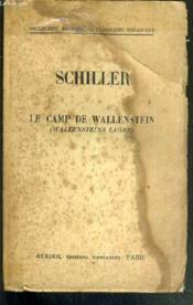 Schiller Le Camp De Wallenstein / Collection Bilingue Des Classiques Etrangers. - Couverture - Format classique
