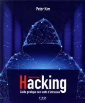 Hacking ; un guide partique des tests d'intrusion - Couverture - Format classique