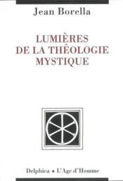 Lumieres De La Theologie Mystique - Couverture - Format classique