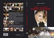 Liban : Le Chaos / Hariri Assassine / A Qui Profite Le Crime ? - Intérieur - Format classique