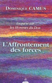 Enquête sur les hommes du don t.2 ; l'affrontement des forces - Intérieur - Format classique