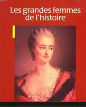 Grandes Femmes De L'Histoire - Couverture - Format classique