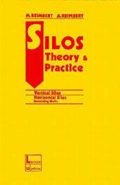 Silos theory practice vertical siloshorizontal ; silos retaining walls - Couverture - Format classique