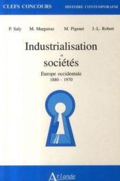 Industrialisation et sociétés en Europe occidentale, 1880-1970 - Couverture - Format classique