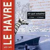 Le Havre, Ah Quel Estuaire ! - Intérieur - Format classique