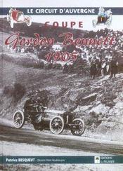 Le circuit d'Auvergne ; coupe Gordon Bennett 1905 - Intérieur - Format classique