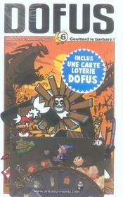 Dofus T.6 ; Goultard le barbare ! - Intérieur - Format classique