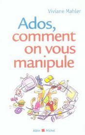 Ados, comment on vous manipule - Intérieur - Format classique