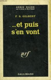 Et Puis S'En Vont . Collection : Serie Noire N° 993 - Couverture - Format classique