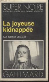 Collection Super Noire N° 123. La Joyeuse Kidnappee. - Couverture - Format classique