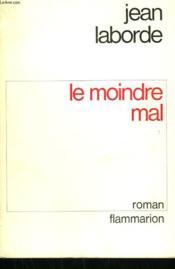 Le Moindre Mal. - Couverture - Format classique