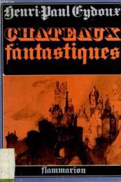 Chateaux Fantastiques. Tome 1. - Couverture - Format classique