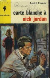 Carte Blanche A Nick Jordan - Couverture - Format classique