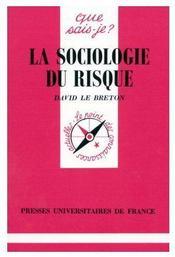 La sociologie du risque - Couverture - Format classique