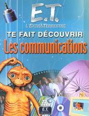 E.T. Te Fais Decouvrir Les Communications - Intérieur - Format classique