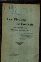 Les Fictions De Contrats Dans Le Code Civil Et Depuis Le Code Civil. - Couverture - Format classique