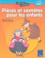 Pièces et saynetes pour les enfants ; 7/11 ans - Couverture - Format classique