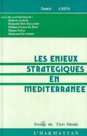 Enjeux Strategiques En Mediterranee - Couverture - Format classique