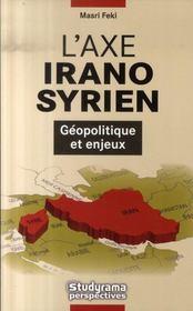 L'axe irano-syrien - Intérieur - Format classique