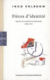 Pièces d'identité ; signets d'une décennie allemande 1989-2000 - Couverture - Format classique