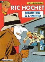 Ric Hochet T.53 ; meurtre à l'impro - Couverture - Format classique