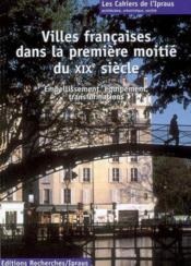 Villes Francaises Dans La Premiere Moitie Du Xixe Siecle - Couverture - Format classique