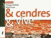 & Cendres Et Vive. - Couverture - Format classique