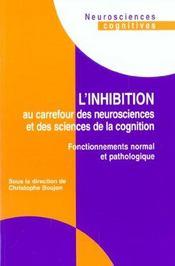 Inhibition au carrefour des neurosciences et des sciences de la cognition - Intérieur - Format classique