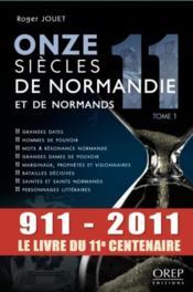 Onze siècles de Normandie et de normands t.1 - Couverture - Format classique
