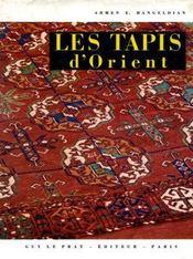 Les tapis d'Orient. - Intérieur - Format classique