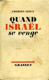 Quand Israel Se Venge. - Couverture - Format classique