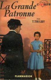La Grande Patronne. Collection : Coeurs N° 26 - Couverture - Format classique