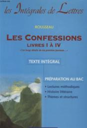 LES CONFESSIONS LIVRES I a IV TEXTE INTEGRAL PREPARATION AU BAC - Couverture - Format classique