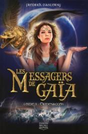 Les messagers de Gaïa t.9 ; ermenaggon - Couverture - Format classique
