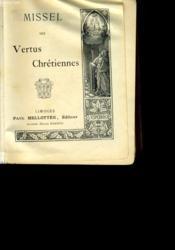 Missel Des Vertus Chretiennes. - Couverture - Format classique