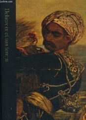 Delacroix Et Son Temps 1798-1863 - Couverture - Format classique