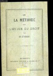 De La Methode Dans L'Etude Du Droit. - Couverture - Format classique