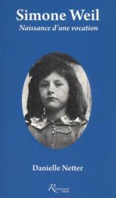 Simone Weil ; naissance d'une vocation - Couverture - Format classique