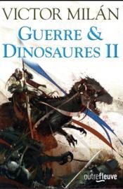 Guerre & dinosaures T.2 - Couverture - Format classique